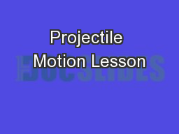 Projectile Motion Lesson
