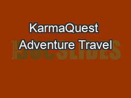 KarmaQuest Adventure Travel PDF document - DocSlides