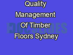 Quality Management Of Timber Floors Sydney