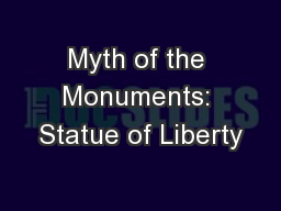 Myth of the Monuments: Statue of Liberty