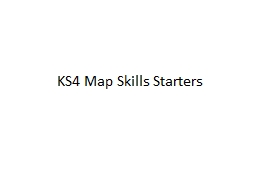 KS4 Map Skills Starters PowerPoint PPT Presentation