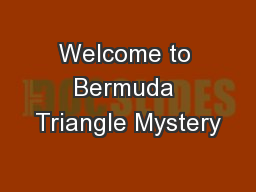 Welcome to Bermuda Triangle Mystery