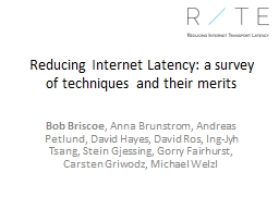 Reducing Internet Latency: a survey PowerPoint PPT Presentation