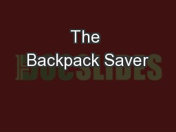The Backpack Saver