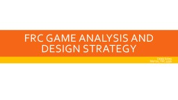 FRC Game Analysis and Design Strategy