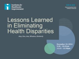 Lessons Learned in Eliminating Health Disparities
