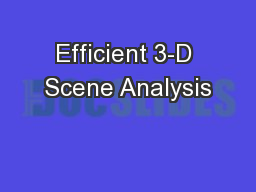 Efficient 3-D Scene Analysis