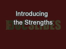 Introducing the Strengths
