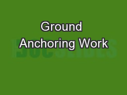 Ground Anchoring Work