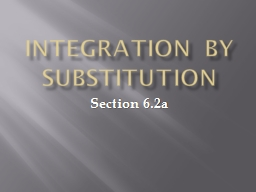 Integration by Substitution PowerPoint PPT Presentation