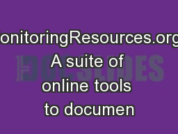 MonitoringResources.org: A suite of online tools to documen