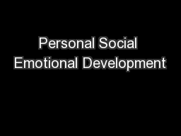 Personal Social Emotional Development