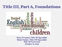Title III, Part A, Foundations