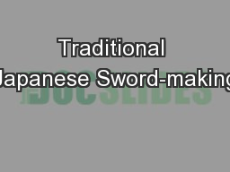 Traditional Japanese Sword-making