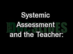 Systemic Assessment and the Teacher: