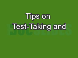 Tips on Test-Taking and