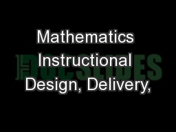 Mathematics Instructional Design, Delivery,