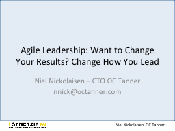 Agile Leadership: Want to Change Your Results? Change How Y