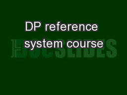 DP reference system course PowerPoint PPT Presentation
