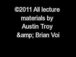 ©2011 All lecture materials by Austin Troy & Brian Voi