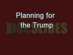 Planning for the Trump