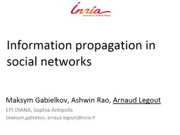 Information propagation in social networks