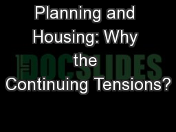 Planning and Housing: Why the Continuing Tensions?
