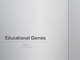 Educational Games PowerPoint PPT Presentation