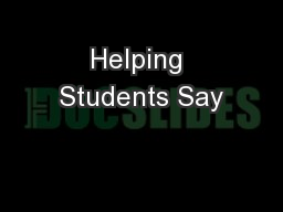 Helping Students Say