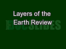 Layers of the Earth Review