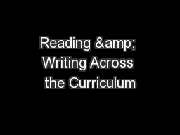 Reading & Writing Across the Curriculum