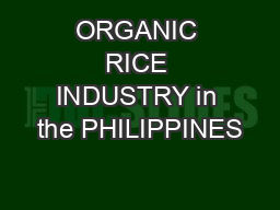 ORGANIC RICE INDUSTRY in the PHILIPPINES