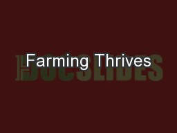 Farming Thrives