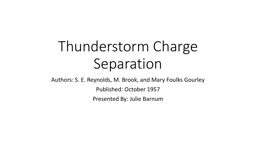 Thunderstorm Charge Separation