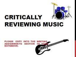 Critically Reviewing Music PowerPoint PPT Presentation