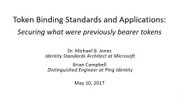 Token Binding Standards and Applications: