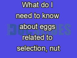What do I need to know about eggs related to selection, nut