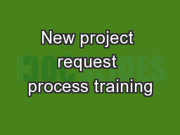 New project request process training