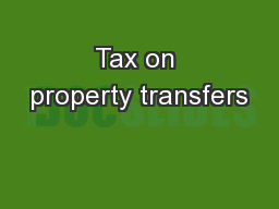 Tax on property transfers