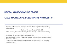 Spatial Dimensions of Trash: PowerPoint PPT Presentation
