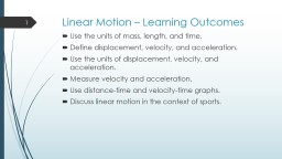 Linear Motion – Learning Outcomes PowerPoint PPT Presentation