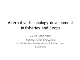 Alternative technology development in fisheries and Coops