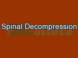 Spinal Decompression PowerPoint PPT Presentation
