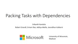 Packing Tasks with Dependencies PowerPoint PPT Presentation