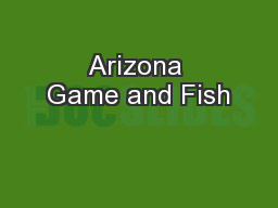 Arizona game and fish pdf document docslides for Az game fish