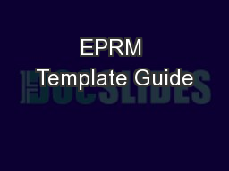 EPRM Template Guide