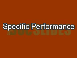 Specific Performance PowerPoint PPT Presentation