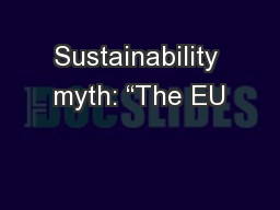 "Sustainability myth: ""The EU"
