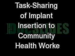 Task-Sharing of Implant Insertion to Community Health Worke