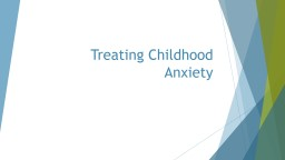 Treating Childhood Anxiety